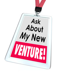 Ask About My New Venture Business Startup Enterprise