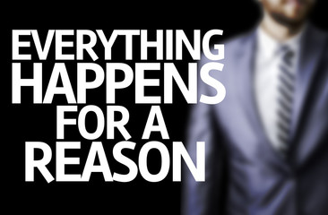 Everything Happens for a Reason written on a board