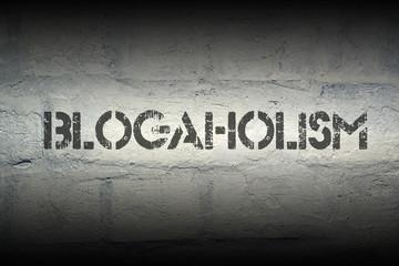 blogaholism