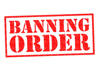 BANNING ORDER