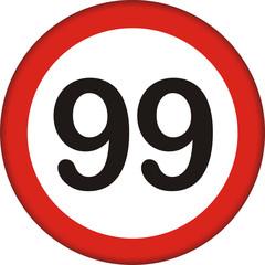 Verkehrsschild, 99