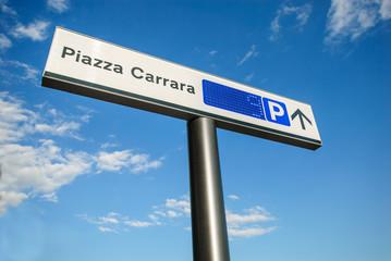 Segnale parcheggio, posteggio, Piazza Carrara