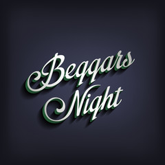 Beggars Night type calligraphic typography