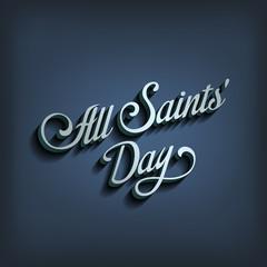 All Saints Day type calligraphic typography