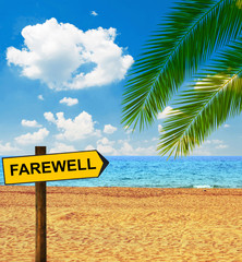 Tropical beach and direction board saying FAREWELL
