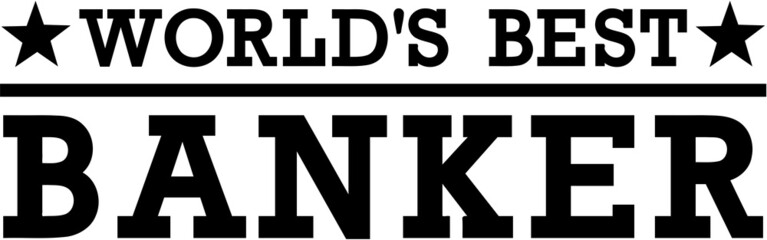 World's Best Banker Money
