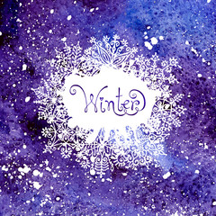 Winter background with snowflakes. Painting. Watercolor splash.