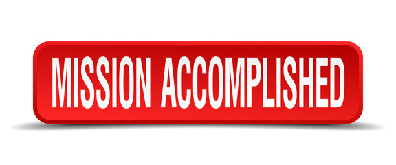 mission accomplished red 3d square button isolated on white