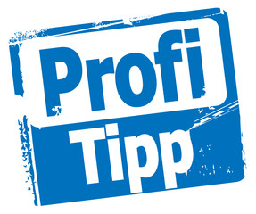 Profi-Tipp