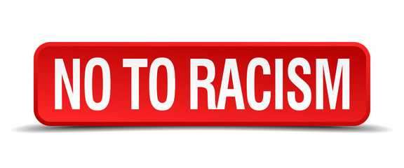 No to racism red 3d square button isolated on white