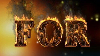 for . burning word on glowing background