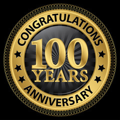 100 years anniversary congratulations gold label with ribbon, ve
