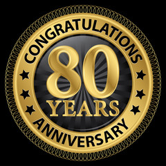 80 years anniversary congratulations gold label with ribbon, vec