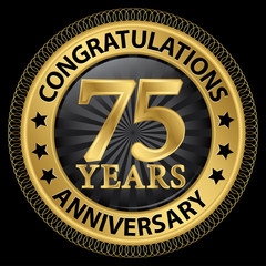 75 years anniversary congratulations gold label with ribbon, vec