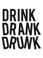 Funny Logo Drink Drank Drunk