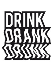 Funny Drink Drank Drunk Logo