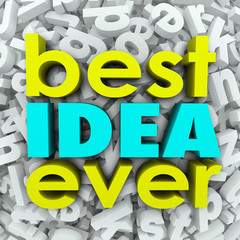 Best Idea Ever 3d Words Brainstorm Creativity Great Plan