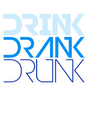 Drink Drank Drunk Text Logo