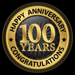 100 years happy anniversary congratulations gold label with ribb