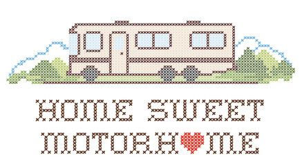 Home Sweet Motor Home, Class A Model, Cross Stitch Embroidery