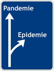Schild: Pandemie - Epidemie