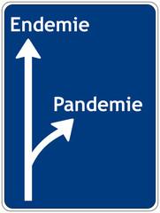 Schild: Endemie - Pandemie