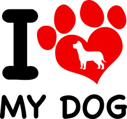 I Love My Dog Text With Red Heart Paw Print And Dog Silhouette