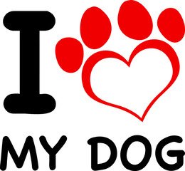 I Love My Dog Text With Red Heart Paw.