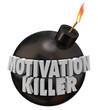 Motivation Killer Round Bomb Discouragement Bad Morale