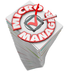 Micro Manager 3d Words Paperwork Stack Pile