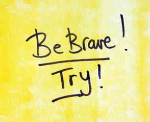motivational message be brave
