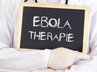 Doctor shows information: Ebola therapy in german language
