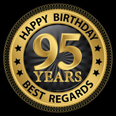 95 years happy birthday best regards gold label,vector illustrat