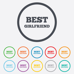 Best girlfriend sign icon. Award symbol.