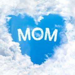 mom word on blue sky