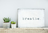 motivational poster quote BREATHE. scandinavian or american styl