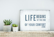 """Постер, картина, фотообои """"motivational poster quote LIFE BEGINS AT THE END OF COMFORT ZONE"""""""