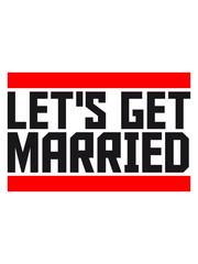 Lets get married logo design