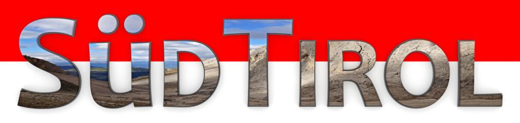 Südtirol - Schriftzug mit Fotomotiv - Rot- Weißer Hintergrund