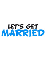 comic cartoon text lets get married