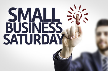 Business man pointing the text: Small Business Saturday