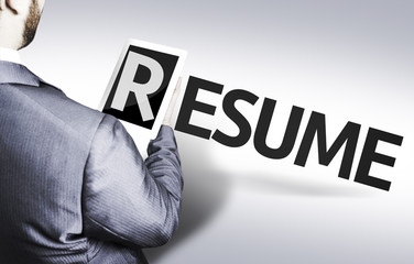 Business man with the text Resume in a concept image