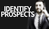 Business man with the text Identify Prospects poster