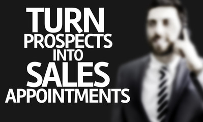 Man with the text Turn Prospects Into Sales Appointments
