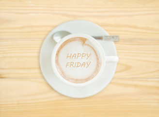 Happy Friday on Coffee Cup