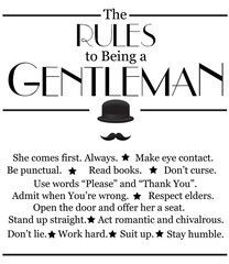 The rules to being a gentleman. Vector illustration.