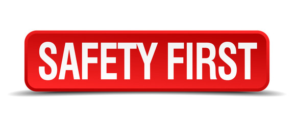 safety first red 3d square button isolated on white