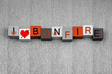 I Love Bonfire, sign for Bonfire or Guy Fawkes Night.