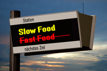 Anzeigetafel 4 - Slow Food