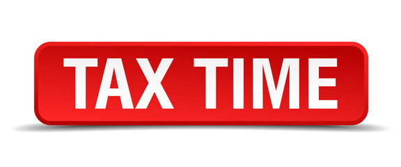 Tax time red 3d square button isolated on white